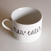 maneater cup <3 - valentines day - hand drawn text