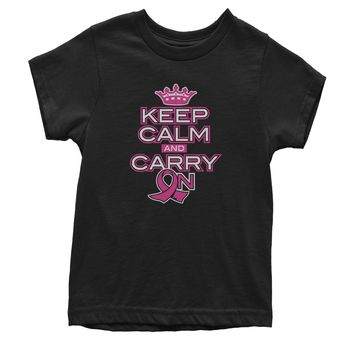 Keep Calm And Carry On Breast Cancer Awareness Youth T-shirt