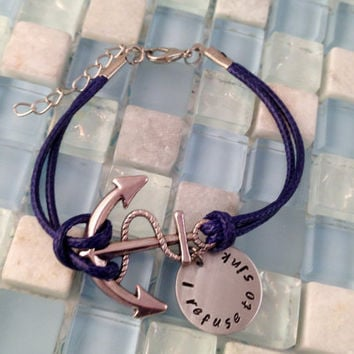 NEW colors just added--Anchor bracelet - I refuse to sink - handstamped personalized