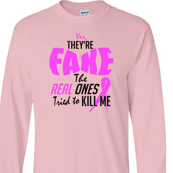 Yes They Are Fake T Shirt