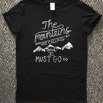 Mountains are calling T-shirt unisex, men and women