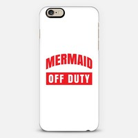 MERMAID OFF DUTY iPhone 6 case by CreativeAngel | Casetify