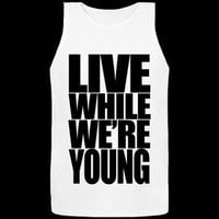Dirty Pop Tops — Live While We're Young Tank Top