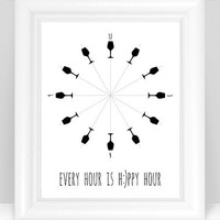 Wine Art Happy Hour Print - Every Hour is Happy Hour Clock Dining Room / Kitchen Modern Decor - 8x10 Dining Room Wine Glass Art - in Black