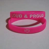 """R5 band """"Loud and Proud"""" Wristband Pink"""