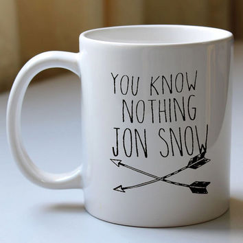 Game of Thrones You Know Nothing Jon Snow for custom and personalized mug, ceramics mug and cup, ceramics mug and cup