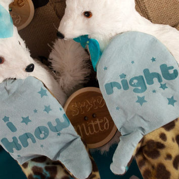 State Mitts - I Know Right  - Whimsically Fun Mittens-Stick 'em up and make a Statement