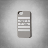 Always Time to Party  iPhone 5 Case