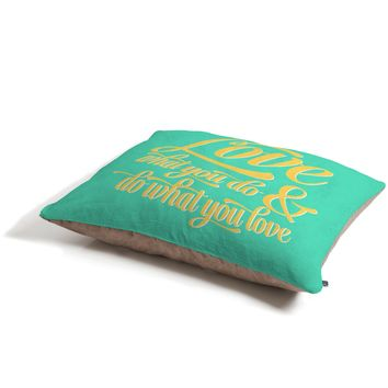 Allyson Johnson Do What You Love Pet Bed