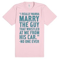 Wanna Marry The Guy-Unisex Light Pink T-Shirt