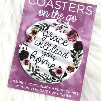 Grace Will Lead You Home Car Coasters On The Go