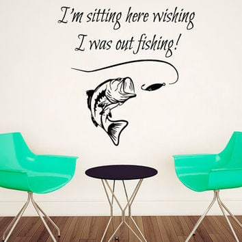 Fish Wall Decal Quote I'm Sitting Here Wishing I Was Out Fishing Vinyl Stikers Home Art Mural Bedroom Interior Design Living Room Decor KY34