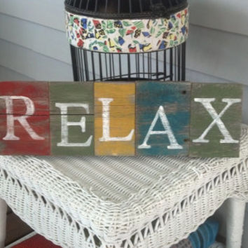 "Handpainted Reclaimed Aged Bright Colors Painted wood Art, Very Rustic and Shabby chic Sign ""RELAX"""