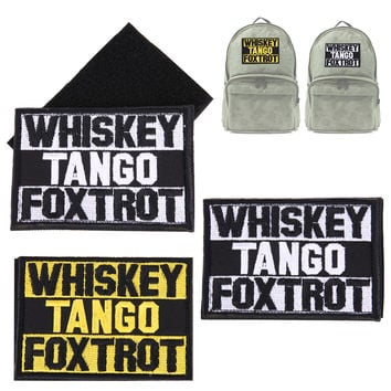 Whiskey Tango Foxtrot Patch Tactical Funny Hook & Loop Embroidered Morale Patch For Clothes Stickers Jeans Badge