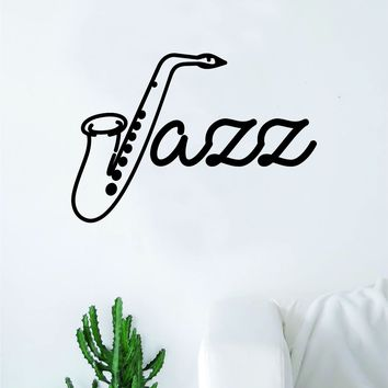 Jazz Saxophone Wall Decal Decor Art Sticker Vinyl Room Bedroom Inspirational Home Music Teen Kids
