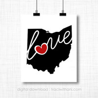 INSTANT DOWNLOAD - Ohio, OH Wall Art Printable: Silhouette, Print, Digital, Heart, Home, State, United States, Typography, Artwork