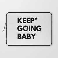 Keep Going Baby Laptop Sleeve by White Print Design
