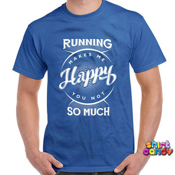 Funny Workout Shirt Running Makes Me Happy T Shirt Fitness T-Shirt Gym Gifts Workout Clothes Exercise T-Shirt Joke Mens Ladies Tee DN-81