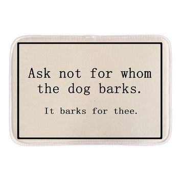 Autumn Fall welcome door mat doormat Funny s With Sign Ask Not For Whom The Dog Barks Soft Lightness Home Decor s Indoor Short Plush Fabric Bath Mat AT_76_7