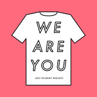 We Are You t-shirt