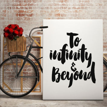 "Printable Love Quote ""To Infinity & Beyond"" A4 Poster Typography Wall decor Minimalist Quote Art Motivational quote INSTANT DOWNLOAD PRINT"
