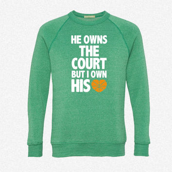 He Owns the Court (Basketball) fleece crewneck sweatshirt