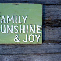 Custom Sign - Shabby Chic Sign - Rustic Decor - Family Sign - Sunshine Sign - Joy Sign - Inspirational Sign