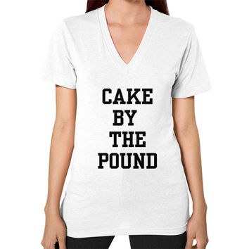 CAKE BY THE POUND V-Neck (on woman)