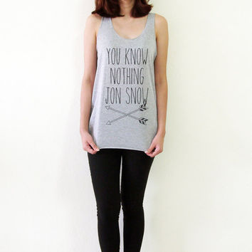 You Know Nothing Jon Snow Shirt Game of Throne Shirts Tank Top Women Tshirt