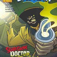 Scarecrow, Doctor of Fear (DC Super Heroes (DC Super Villains))