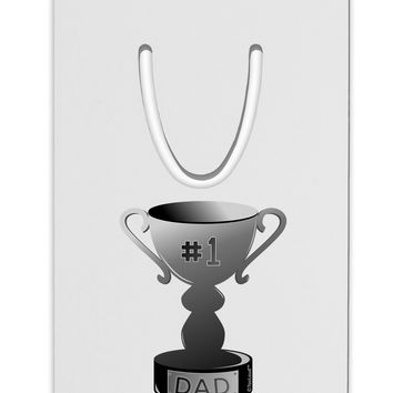 Number One Dad Trophy - Grayscale Aluminum Paper Clip Bookmark