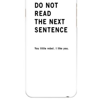 Do Not Read - iphone 6 Plus Case