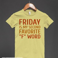 Second Favorite F Word-Female Dijon T-Shirt