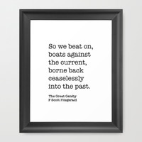 The Great Gatsby - So We Beat On, Boats Against The Current Print Framed Art Print by StricklenPress