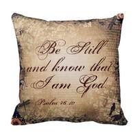 Be Still Psalm 46:10 Christian Throw Pillow