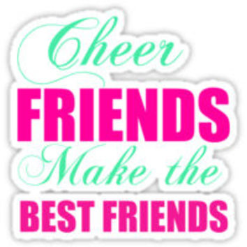CHEER FRIENDS MAKE THE BEST FRIENDS by Glamfoxx