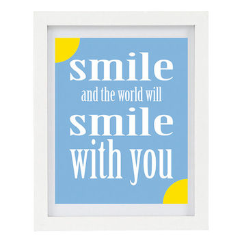 Smile And The World Will Smile With You, Inspirational Quote, Inspiring Art, Modern Home Decor, Minimalist, Blue 8 x 10 Typography Print