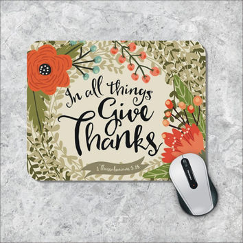 Bible Verse Mousepad, Quote Mouse Pad, Watercolor Mouse Mat, Custom Mousepad, Give Thanks, Wooden Mouse Pad, Inspirational Quote Mouse Pad