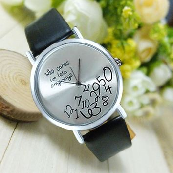 Hot Selling Women Watches Faux Leather Who Cares I am Late Anyway Fashion Quartz Wrist Watches Clock Female relojes mujer #523