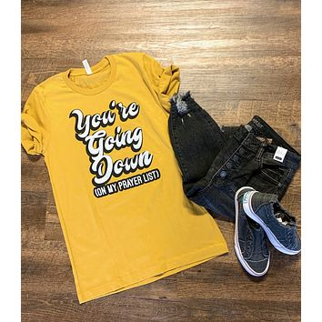 You're Going Down Graphic Tee (S-2XL)