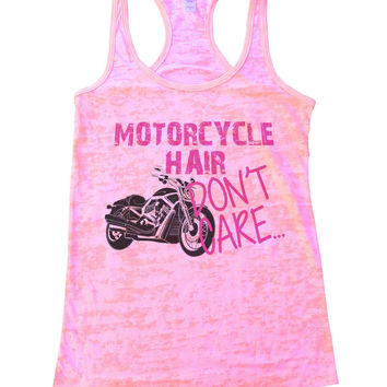 Motorcycle Hair Dont Care Burnout Tank Top By BurnoutTankTops.com - 742