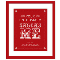 Your Enthusiasm Shocks Me - Gilmore Girls - Typography Poster - Stars Hollow Town Meeting Art Print - Television TV Print - 8x10 Wall Decor