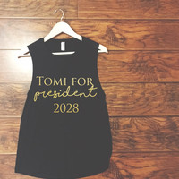 Tomi for President 2028 Muscle Tank