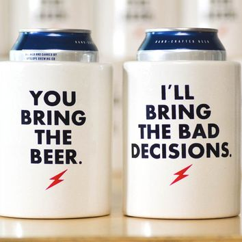I'll bring the bad decisions... Vintage Beer Koozies