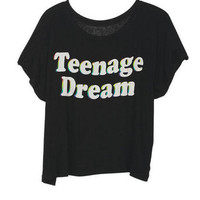 Teenage Dream Tee