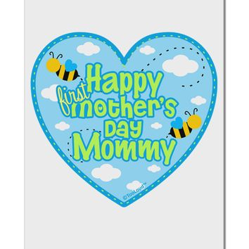 "Happy First Mother's Day Mommy - Blue Aluminum 8 x 12"" Sign by TooLoud"