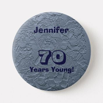 70 Years Young Light Blue Dolls Pin Birthday Gift