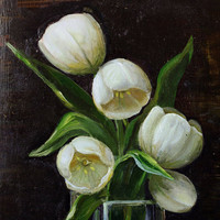 """Original oil painting """"White Tulips"""" on cardboard no frame"""