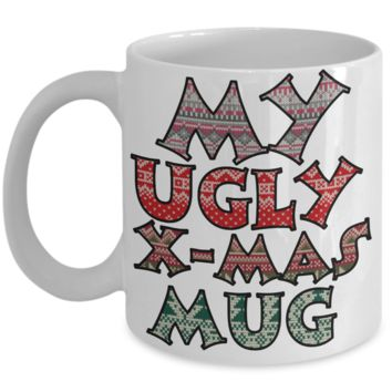 Best Funny Ugly Christmas Cup Gift - 11OZ Pencil Mug - Perfect for Holidays, Birthday, Men, Women, Gift for Him & Her - Fun Inspirational Humor & Ugly Cup for - Cute 11 oz Mug For Hot Cocoa, Coffee & Tea