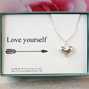 Love yourself - Birthday gift for her - inspirational gift - Sterling Silver Heart necklace gift for best friend girlfriend daughter niece